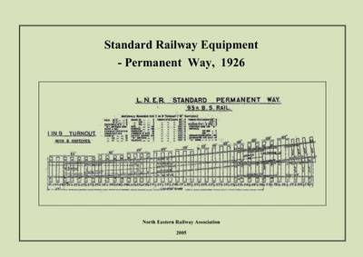 Standard Railway Equipment: Permanent Way, 1926 (Spiral bound)