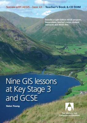 Nine GIS Lessons at KS3 and GCSE: Teacher's Book (Mixed media product)