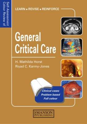General Critical Care: Self-Assessment Colour Review - Medical Self-Assessment Color Review Series (Paperback)