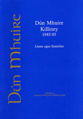 Dun Mhuire Killiney 1945-95 (Paperback)