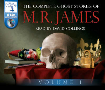 The Complete Ghost Stories of M.R. James: v. 1 (CD-Audio)