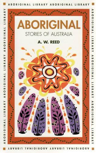 Aboriginal Stories of Australia - Aboriginal library (Paperback)