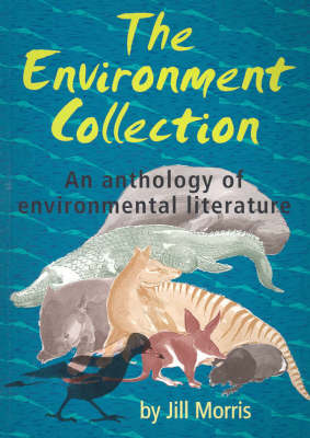 The Environment Collection: An Anthology of Environment Literature (Paperback)
