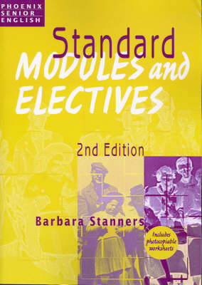 Standard Modules and Electives: Photocopiable Teacher Resource Book for 2004-2005 HSC English (Paperback)