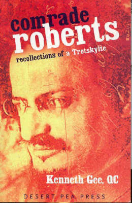 Comrade Roberts: Recollections of a Trotskyite (Paperback)