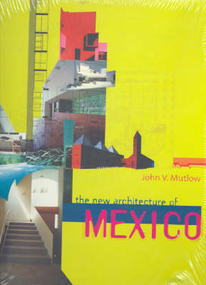 The New Architecture of Mexico (Hardback)