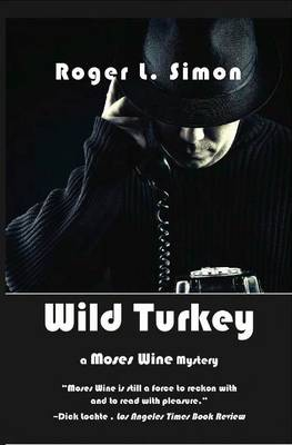 Wild Turkey: A Moses Wine Mystery (Paperback)