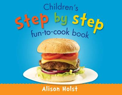 Children's Step by Step Fun-to-Cook Book (Spiral bound)