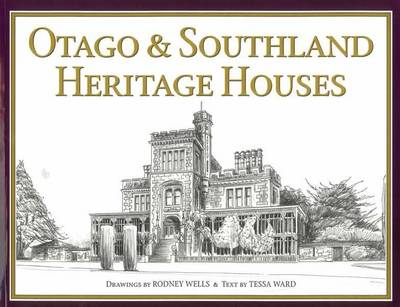 Otago & Southland Heritage Houses (Paperback)
