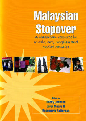 Malaysian Stopover: A Classroom Resource in Music, Art, English and Social Studies (Mixed media product)