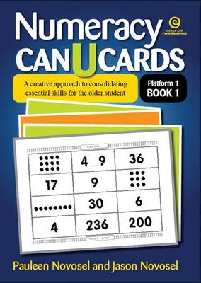 Numeracy Can U Cards: A Creative Approach to Consolidating Essential Skills for the Older Student Platform 1 Book 1 (Paperback)