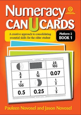 Numeracy Can U Cards: A Creative Approach to Consolidating Essential Skills for the Older Student Platform 2 Book 1 (Paperback)