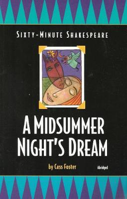 Sixty-minute Shakespeare: A Midsummer Night's Dream (Paperback)