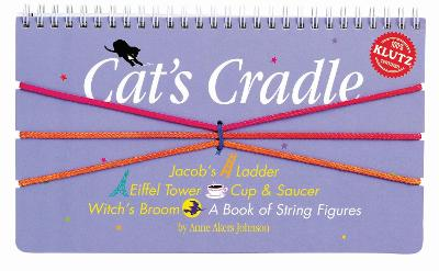 Cat's Cradle: A Book of String Figures - Klutz (Mixed media product)