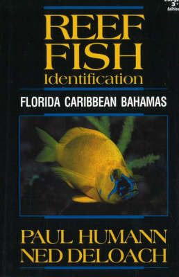 Reef Fish Identification: Florida, Caribbean, Bahamas (Paperback)