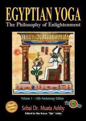 Egyptian Yoga: The Philosophy of Enlightenment (Paperback)