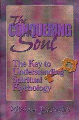 Conquering Soul: The Key to Understanding Spiritual Psychology (Paperback)