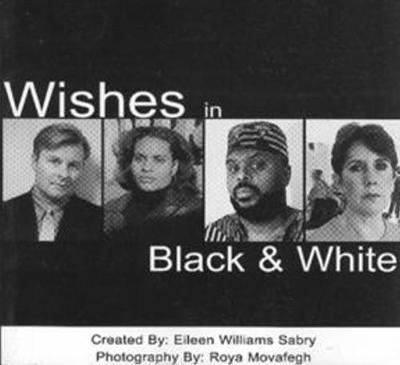 Wishes in Black and White (Paperback)