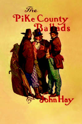 Pike County Ballads (Paperback)