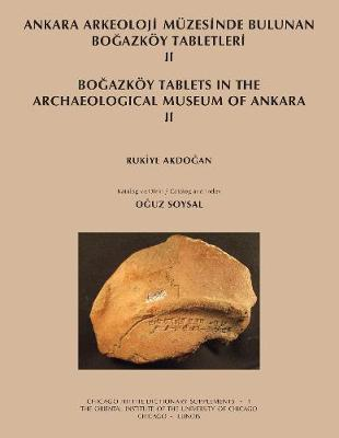 Ankara Arkeoloji Muezesinde Bulunan Bogazkoy Tabletleri II: Bogazkoy Tablets in the Archaeological Museum of Ankara II (Paperback)