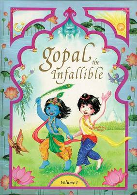 Gopal the Infallible: Vol 1 (Hardback)
