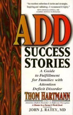 Add Success Stories: A Guide to Fulfilment for Families with Attention Deficit Disorder (Hardback)