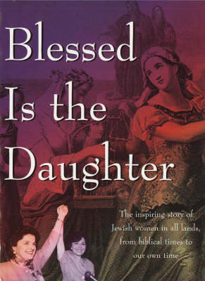Blessed is the Daughter (Hardback)