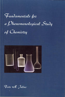 Fundamentals for a Phenomenological Study of Chemistry (Paperback)
