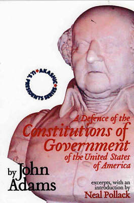 A Defence of the Constitutions of Government of the United States of America: v. 2 (Paperback)