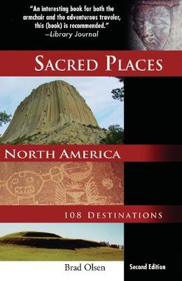 Sacred Places, North America: 108 Destinations (Paperback)