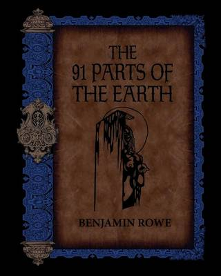 The 91 Parts of the Earth (Paperback)