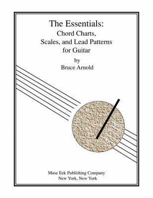 The Essentials: Chord Charts, Scales and Lead Patterns for Guitar (Paperback)