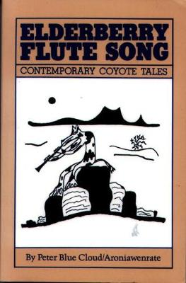 Elderberry Flute Song: Contemporary Coyote Tales (Paperback)