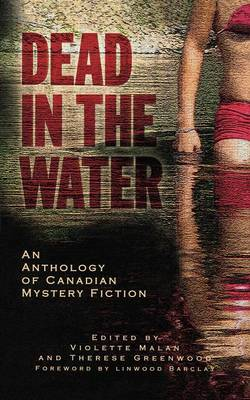 Dead in the Water: An Anthology of Canadian Mystery Fiction (Paperback)