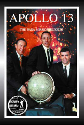 Apollo 13: v. 2 - The NASA Mission Reports (Paperback)