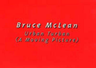 Urban Turban: A Moving Picture (Paperback)