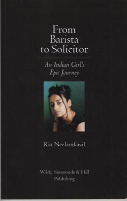 From Barista to Solicitor: An Indian Girl's Epic Journey (Paperback)