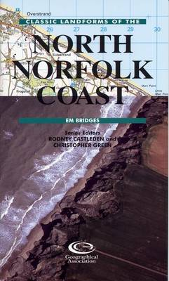 Classic Landforms of the North Norfolk Coast - Classic Landform Guides (Paperback)