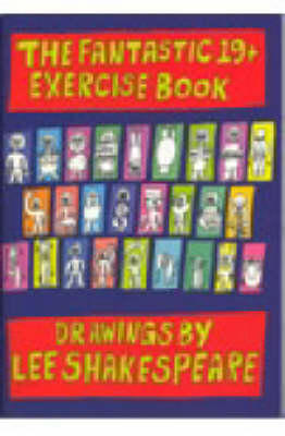 The Fantastic 19+ Exercise Book: An Adult Guide to Getting Fit (Paperback)