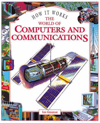 The World of Computers and Communications - How it works (Hardback)