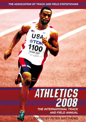 Athletics 2008: The International Track and Field Annual (Paperback)