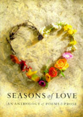 Seasons of Love: An Anthology (Paperback)