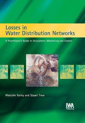 Losses in Water Distribution Networks (Hardback)