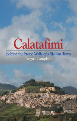 Calatafimi: Behind the Stone Walls of a Sicilian Town (Paperback)