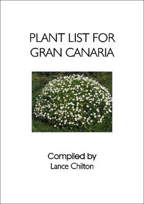 Plant List for Gran Canaria: (Canary Islands) (Paperback)