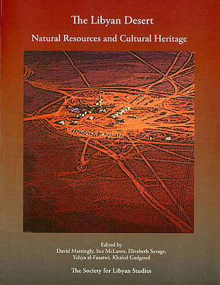 The Libyan Desert: Natural Resources and Cultural Heritage (Paperback)