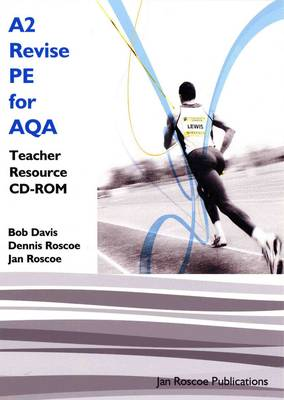 A2 Revise PE for AQA Teacher Resource CD-ROM Single User Version - AS/A2 Revise PE Series (CD-ROM)