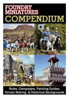 The Black Compendium: Rules, Campaigns, Painting Guides, Terrain Making & Historical Backgrounds - Compendiums (Hardback)