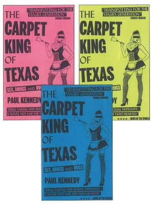 The Carpet King of Texas: Sex, Drugs & Rugs (Paperback)