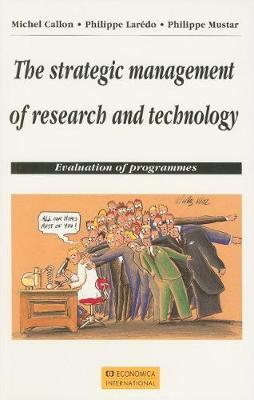 The Strategic Management of Research and Technology: Evaluation of Programmes (Paperback)